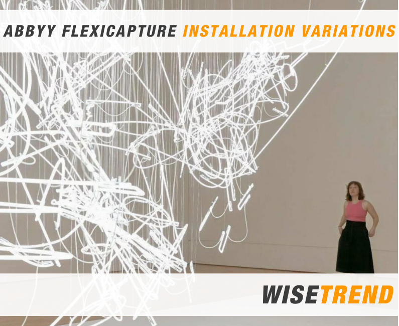 Installation variations and multi-user environment ABBYY FlexiCapture