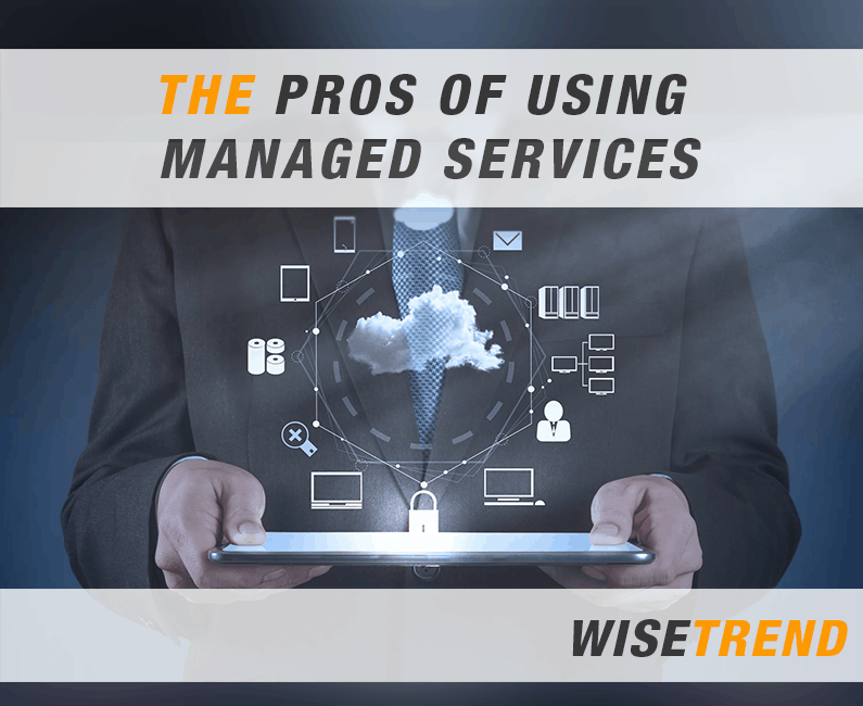 The Pros of Using Managed Services