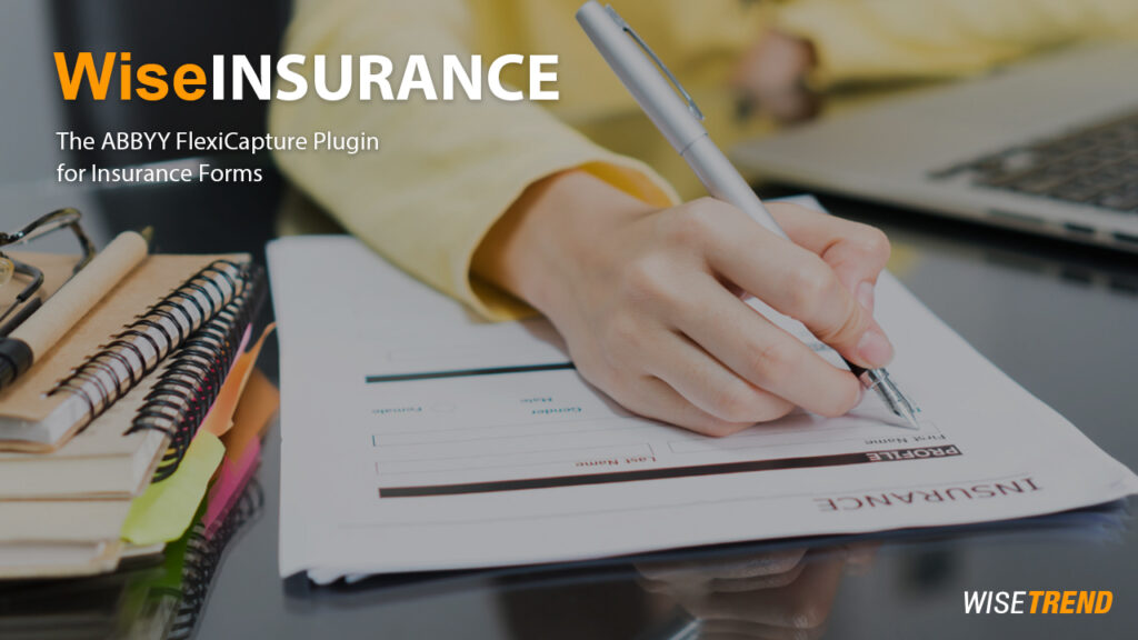 WiseINSURANCE – insurance forms automation incl. insurance card OCR and Data Capture!
